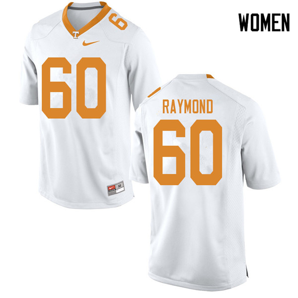 Women #60 Michael Raymond Tennessee Volunteers College Football Jerseys Sale-White